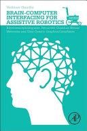 Brain Computer Interfacing for Assistive Robotics Book