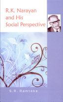 R K  Narayan and His Social Perspective