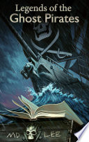 Read Online Legends of the Ghost Pirates For Free
