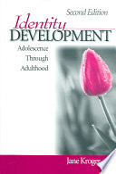 """Identity Development: Adolescence Through Adulthood"" by Jane Kroger"