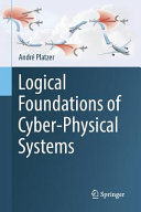 Logical Foundations of Cyber Physical Systems