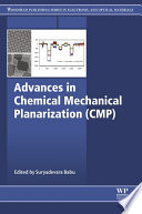 Advances in Chemical Mechanical Planarization  CMP