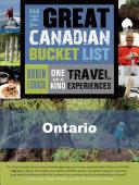 The Great Canadian Bucket List — Ontario