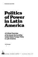 Politics of Power in Latin America