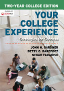 Your College Experience, Strategies for Success, Two-Year Edition