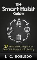 The Smart Habit Guide