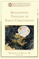 Pdf Apocalyptic Thought in Early Christianity (Holy Cross Studies in Patristic Theology and History) Telecharger