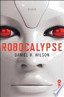 Robocalypse  : Roman