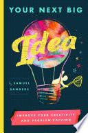 Your Next Big Idea Book