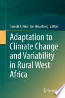 Adaptation to Climate Change and Variability in Rural West Africa Book
