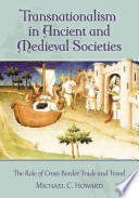 Transnationalism in Ancient and Medieval Societies
