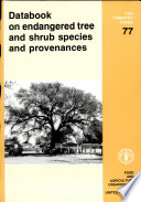 Databook on Endangered Tree and Shrub Species and Provenances