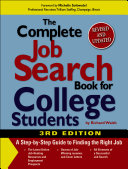 The Complete Job Search Book For College Students