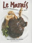 Le Marais  A Rare Steakhouse   Well Done
