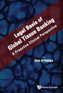 Legal Basis of Global Tissue Banking