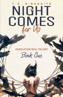 The Night Comes for Us  Desolation Row Trilogy  Book One