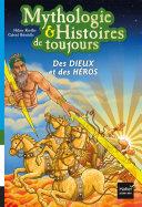 Pdf Mythologie et histoires de toujours - Des dieux et des héros dès 9 ans Telecharger
