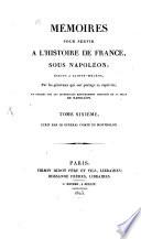 Mémoires pour servir à l'histoire de France sous Napoléon, écrits à Sainte-Hélène