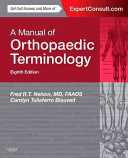 A Manual of Orthopaedic Terminology