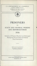Prisoners in State and Federal Prisons and Reformatories