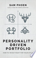 Personality Driven Portfolio  Invest Right for Your Style
