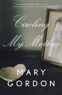 Circling My Mother Book PDF