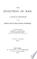 The Evolution of Man  a Popular Exposition of the Principal Points of Human Ontogney Phylogeny