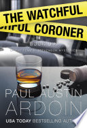 Read Online The Watchful Coroner For Free