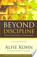Beyond Discipline, From Compliance to Community by Alfie Kohn PDF