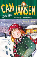 Cam Jansen  The Snowy Day Mystery  24 Book