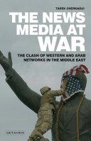 The News Media At War