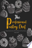 The Professional Pastry Chef PDF