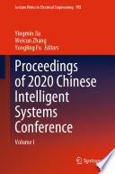 Proceedings of 2020 Chinese Intelligent Systems Conference