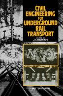 Civil Engineering for Underground Rail Transport [Pdf/ePub] eBook