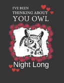 I ve Been Thinking about You Owl Night Long