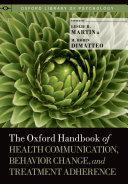 The Oxford Handbook of Health Communication, Behavior Change, and Treatment Adherence Pdf/ePub eBook