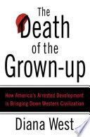 The Death of the Grown Up
