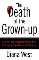 The Death of the Grown-Up [Pdf/ePub] eBook