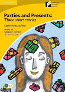 Parties and Presents Level 2 Elementary Lower intermediate American English Edition