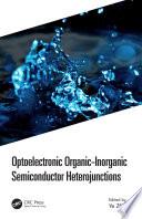 Optoelectronic Organic-Inorganic Semiconductor Heterojunctions