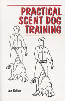 Practical Scent Dog Training