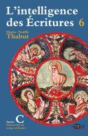 Pdf Intelligence des écritures - Volume 6 - Année C Telecharger