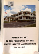 American Art in the Residence of the United States Ambassador to Brunei