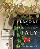 The Flavors of Southern Italy