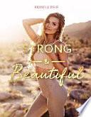 Strong & Beautiful