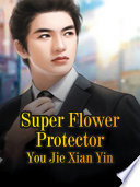 Super Flower Protector