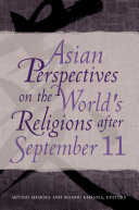 Asian Perspectives on the World s Religions after September 11