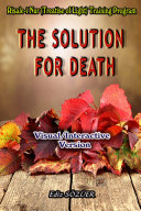 The Solution For Death