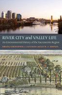 River City and Valley Life: An Environmental History of the ... - Seite 346