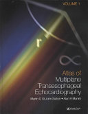 An Atlas of Multiplane Transesophageal Echocardiography